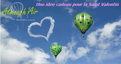 Cadeau Saint Valentin - vol en montgolfière